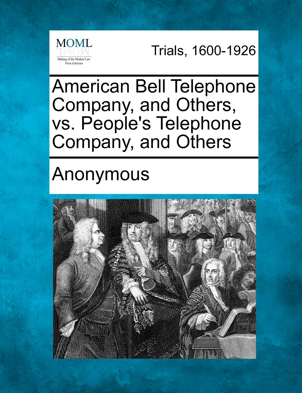 Download American Bell Telephone Company, and Others, vs. People's Telephone Company, and Others pdf