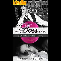 Das Boss-Tabu: Gefährliche Liebe