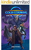 Cold Cosmos: Book One - Last Night On Earth