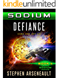 SODIUM Defiance (English Edition)