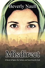 Misdirect: A Novel of Spies, the Sahara, and Searching for God Kindle Edition