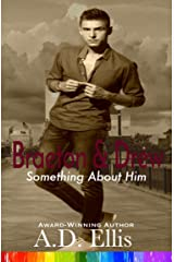 Braeton & Drew (Something About Him Book 4) Kindle Edition