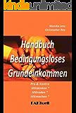 BGE - Handbuch Bedingungsloses Grundeinkommen * Pro und Kontra (faktor-L  12)