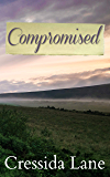 Compromised: A Pride and Prejudice Variation Novella (English Edition)