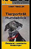 Ölmalerei praktische Anleitungen - Tierporträt Hundeblick (Ölmalerei - das kreative Hobby, praktische Anleitungen 16)