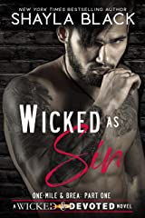Wicked As Sin (One-Mile and Brea, Part One) (Wicked & Devoted Book 1) Kindle Edition