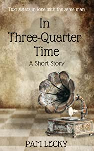 In Three-Quarter Time: A Short Story