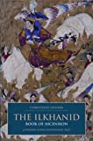 The Ilkhanid Book of Ascension: A Persian-Sunni