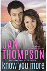 Know You More: Multiracial Christian Romance (Savannah Sweethearts Book 1) Kindle Edition