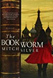 The Bookworm: A Novel
