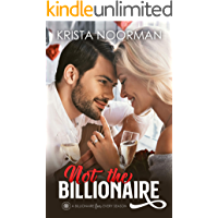 Not the Billionaire (A Billionaire for Every Season Book 1)
