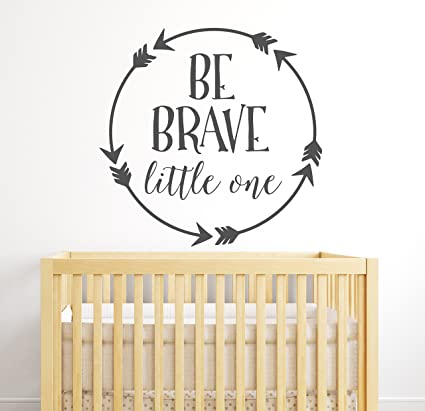 Word art DB424 Baby wall decals for kids Arrow nursery wall decals Be brave little one wall quotes Vinyl wall sayings Vinyl wall quotes