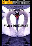 Våra drömmar (Swedish Edition)
