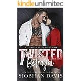 Twisted Betrayal: A Dark High School Bully Romance (Rydeville Elite Book 2)