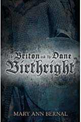 The Briton and the Dane: Birthright    Second Edition Kindle Edition
