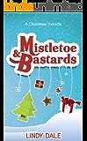 Mistletoe & Bastards (Bastard Tales Book 3)