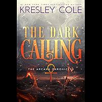 The Dark Calling (The Arcana Chronicles Book 6) (English Edition)