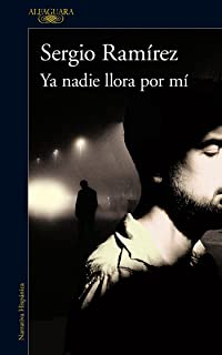 Ya nadie llora por mí / Nobody Cries for Me Anymore (Spanish Edition)