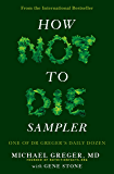 How Not To Die Sampler: One of Dr Greger's Daily Dozen (English Edition)