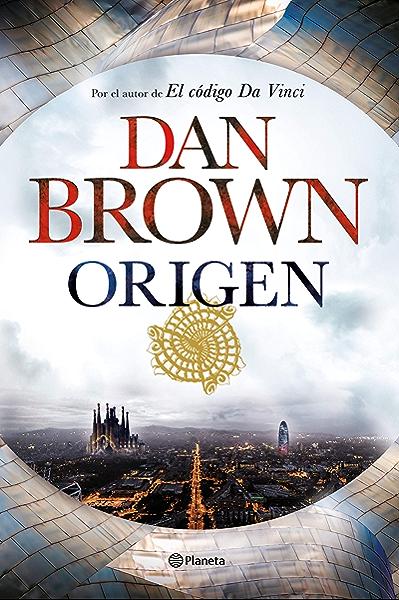 Origen (versión española) eBook: Brown, Dan, Montoto Llagostera, Aleix, Conde Fisas, Claudia: Amazon.es: Tienda Kindle