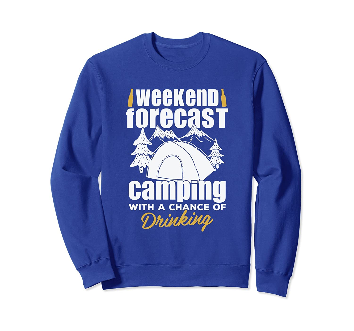 Weekend Forecast Camping With A Chance Drinking Sweatshirt-ln