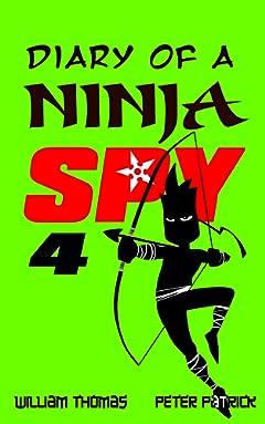 Diary of a Ninja Spy 4: Clone Army! (Diary of a Sixth Grade Ninja Spy)