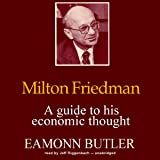 com the indispensable milton friedman essays on politics milton friedman a guide to his economic thought