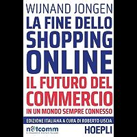 La fine dello shopping online: Il futuro del commercio in un mondo sempre connesso