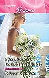 The Prince's Forbidden Bride (The Princess Brides Book 2)