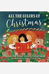 All the Colors of Christmas Kindle Edition