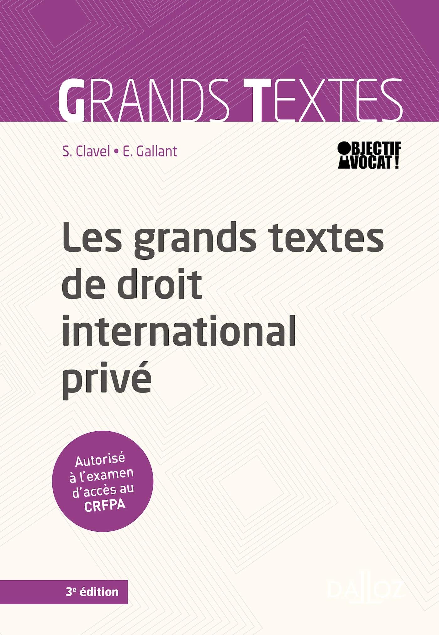 Les grands textes de droit international privé - 3e éd.