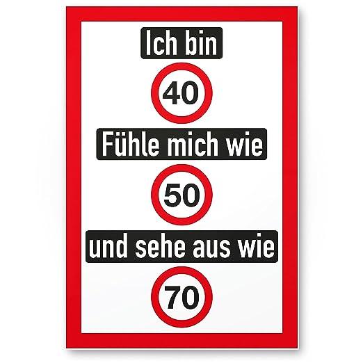 DankeDir!. Ich Bin 40 años, Divertido plástico Cartel - 40 ...