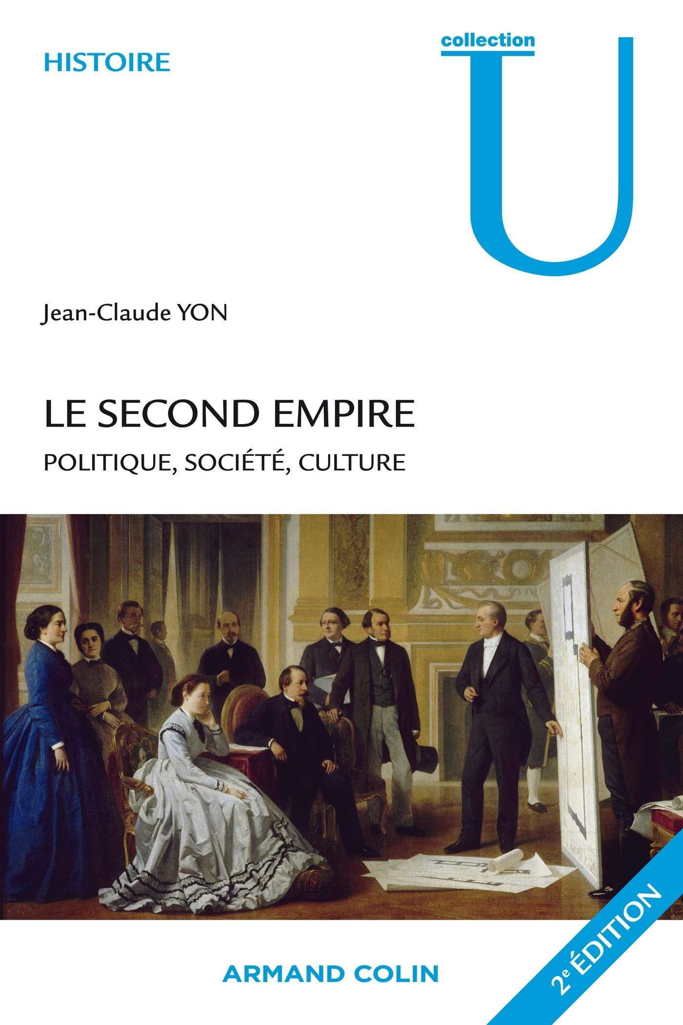 Le second Empire : Politique, société, culture: Amazon co uk: Jean