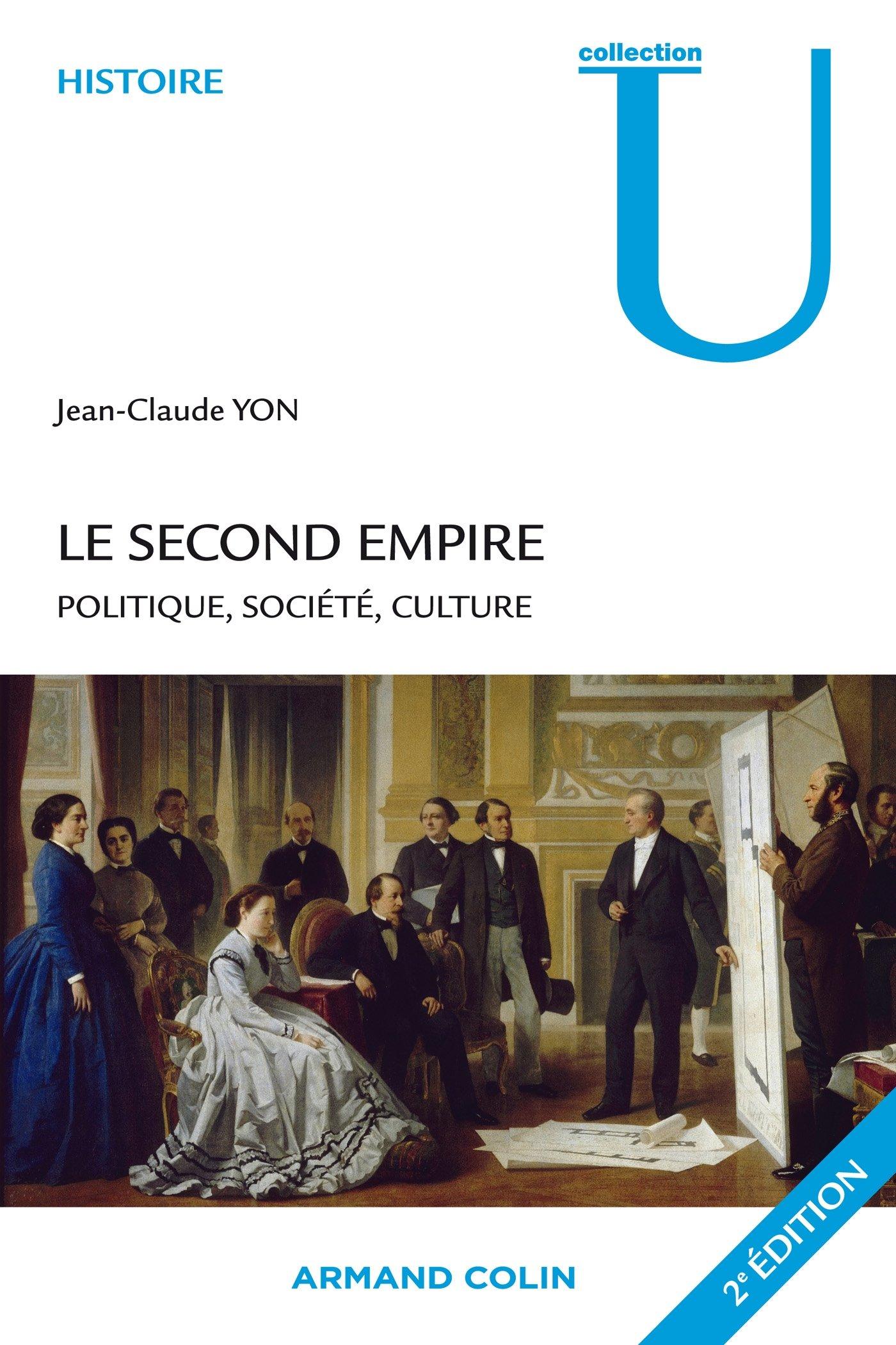 Le second Empire : Politique, société, culture: Amazon co uk: Jean