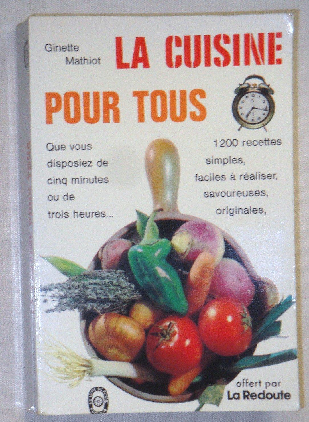 Amazon Fr La Cuisine Pour Tous Livres
