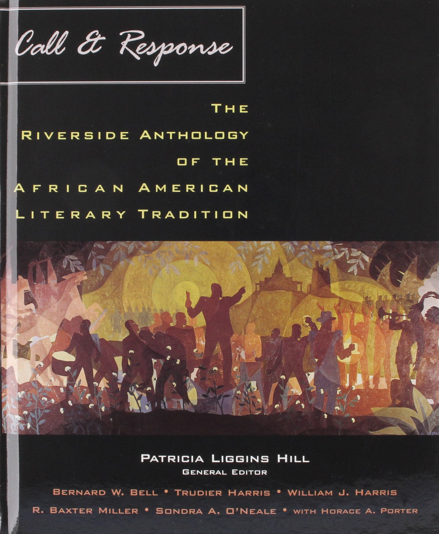 Call and Response: The Riverside Anthology of the African American Literary Tradition [With CDROM] ebook