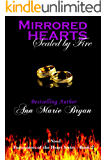 Mirrored Hearts: Sealed by Fire (Encounters of the Heart Book 2)