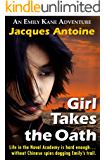Girl Takes The Oath (An Emily Kane Adventure Book 5) (English Edition)