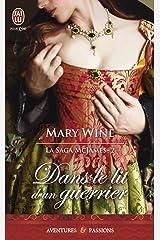 La saga McJames (Tome 2) - Dans le lit d'un guerrier (French Edition) Kindle Edition