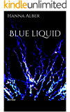 Blue liquid: Thriller (Kommissar-Pfeifer-Reihe 1) (German Edition)