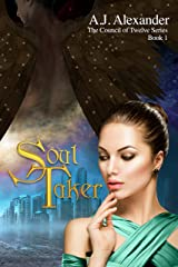 Soul Taker: Book 1 in 'The Council of Twelve' series Kindle Edition