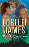 When I Need You (The Need You Series Book 4)