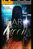 Dark Side of the Moon (The Lost Royals Saga Book 2)