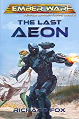 The Last Aeon (Terran Armor Corps Book 5) Kindle Edition