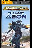 The Last Aeon (Terran Armor Corps Book 5)