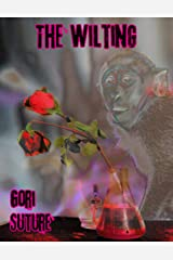 The Wilting Kindle Edition
