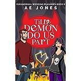 Till Demon Do Us Part (Paranormal Wedding Planners Book 6)