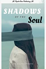 Shadows of the Soul Kindle Edition