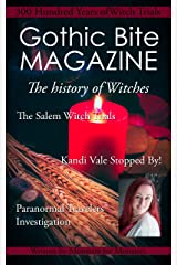 Gothic Bite Magazine: 300 Years of Witch Trials Kindle Edition