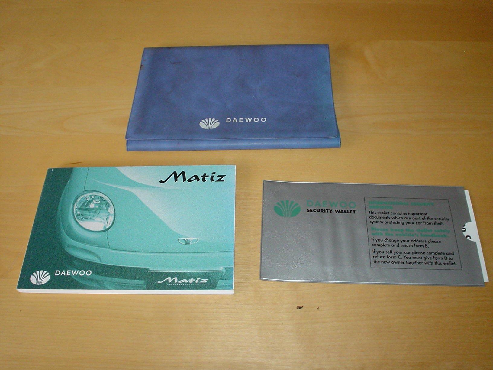 DAEWOO MATIZ OWNERS HANDBOOK + WALLET - 0.8 LITRE ENGINE - (OWNER'S REPAIR  HAND BOOK HANDBOOK MANUAL): Amazon.co.uk: DAEWOO: Books